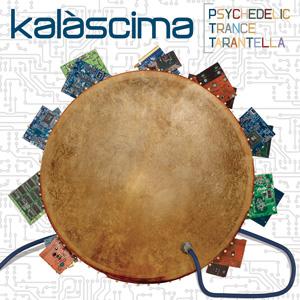 Kalàscima Psychedelic Trance Tarantella iTunes